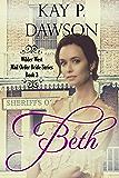 Beth: Clean Historical Mail Order Bride Romance (Wilder West Series Book 3)