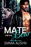 A Mate for the Bear: BBW Bear Shifter Romance