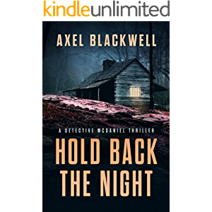 Hold Back the Night (A Detective McDaniel Thriller Book 1)