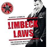 Limbeck Laws: Die Gesetze des Erfolgs in Vertrieb und Verkauf