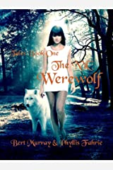 The NYC Werewolf: Tales, Book One (NYC Werewolf Tales 1) Kindle Edition