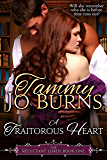 A Traitorous Heart (The Reluctant Lords Book 1)