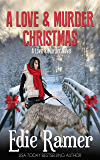 A Love & Murder Christmas (Love & Murder Book 3)