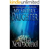 My Sister's Daughter: A gripping psychological thriller