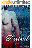 Fated: Blood and Redemption (Baal's Heart Book 3)