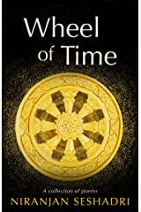 The Wheel of Time: A collection of poems Kindle Edition