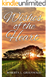 Wishes Of The Heart
