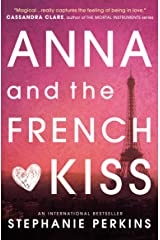Anna and the French Kiss Kindle Edition