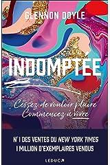 Indomptée (Développement personnel) (French Edition) Paperback