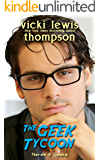 The Geek Tycoon (Nerds & Geeks Book 1)