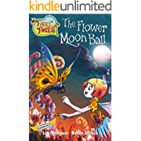 The Flower Moon Ball (Fairy Forest Book 2)