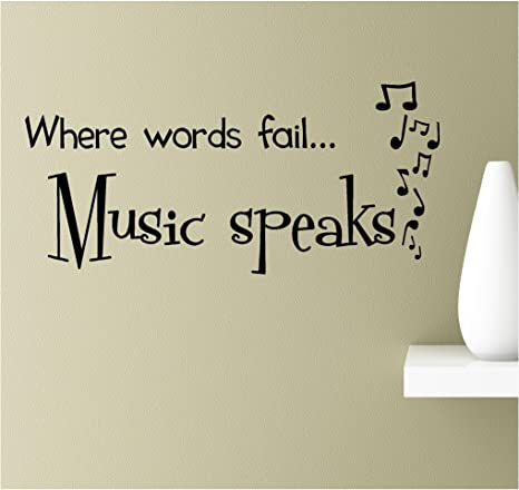 Amazon.com: Where words fail music speaks Vinyl Wall Art ...
