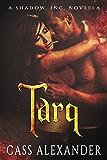 Tarq: A Shadow, Inc. Novella