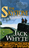 The Skystone: The Dream of Eagles Vol. 1 (Camulod Chronicles)