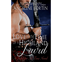 Love in the Time of a Highland Laird: A Laird for All Time Novel