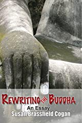 Rewriting the Buddha Kindle Edition