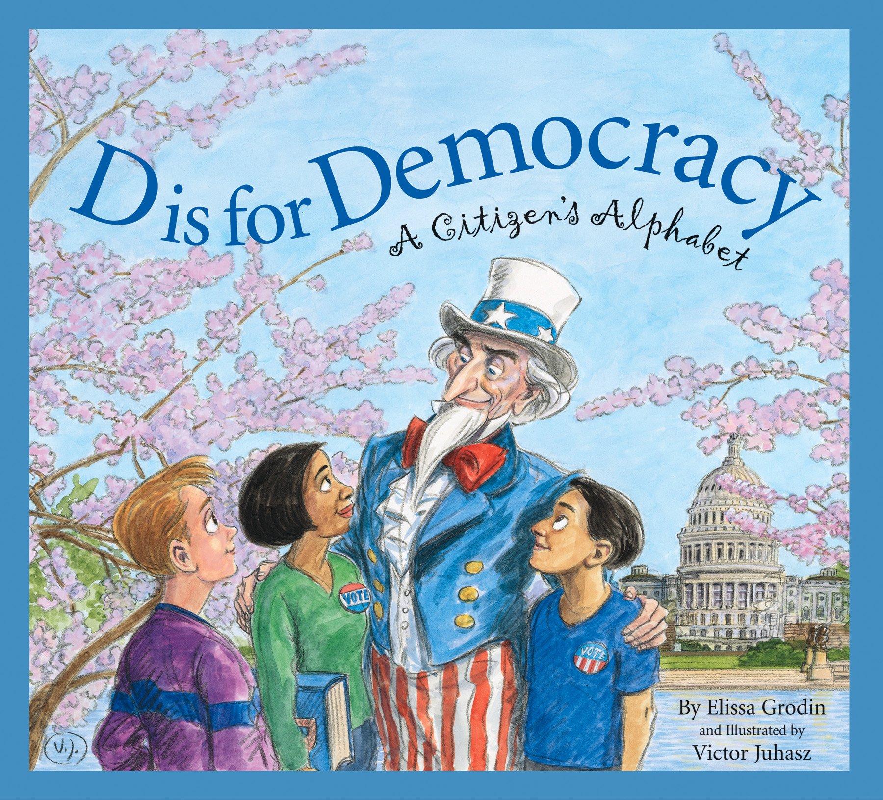D Is for Democracy: A Citizen's Alphabet (Alphabet Books) PDF
