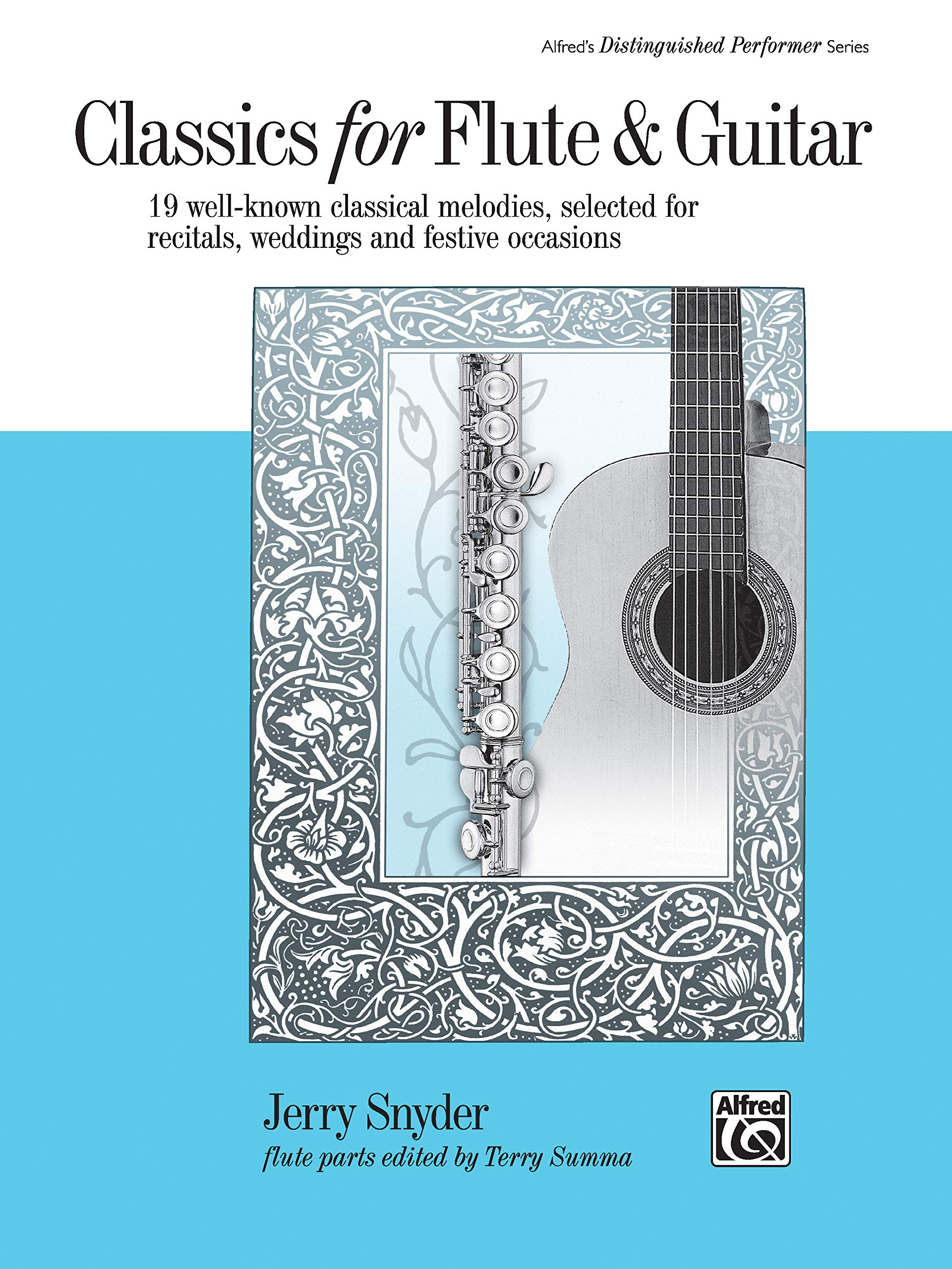 Classics for Flute & Guitar: 19 Well-Known Classical Melodies ...
