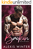 Broken: A Bad Boy, Second Chance Romance (South Side Boys Book 2)