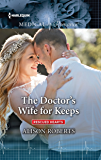 The Doctor's Wife for Keeps (Rescued Hearts)