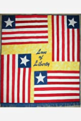 Love of Liberty: The Liberian Flag Story and Quilt Pattern Kindle Edition