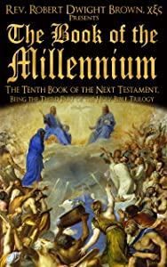 The Book of the Millennium (Next Testament 10)