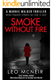 Smoke Without Fire: Something's coming to town... (Marnie Walker Book 10)
