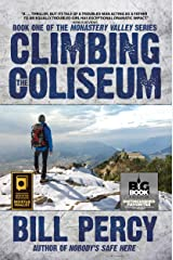 Climbing the Coliseum (Monastery Valley Book 1) Kindle Edition
