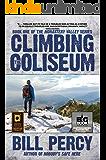 Climbing the Coliseum (Monastery Valley Book 1)