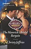 The Maverick's Bridal Bargain