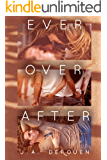 Ever Over After (The Over Duet Book 2)