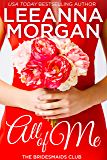 All of Me (The Bridesmaids Club Book 1) (English Edition)