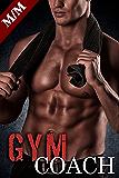 Gym COACH: Plus forte sera la Tentation: (Nouvelle Érotique MM, Première Fois, Tabou, Gay M/M) (French Edition)