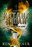 Katana Nidan: The Unwritten Koan