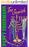 Too Jewish: Book 1, The Cooper Family Saga