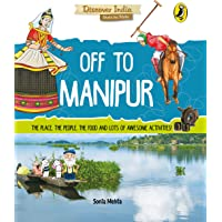 Off to Manipur (Discover India)