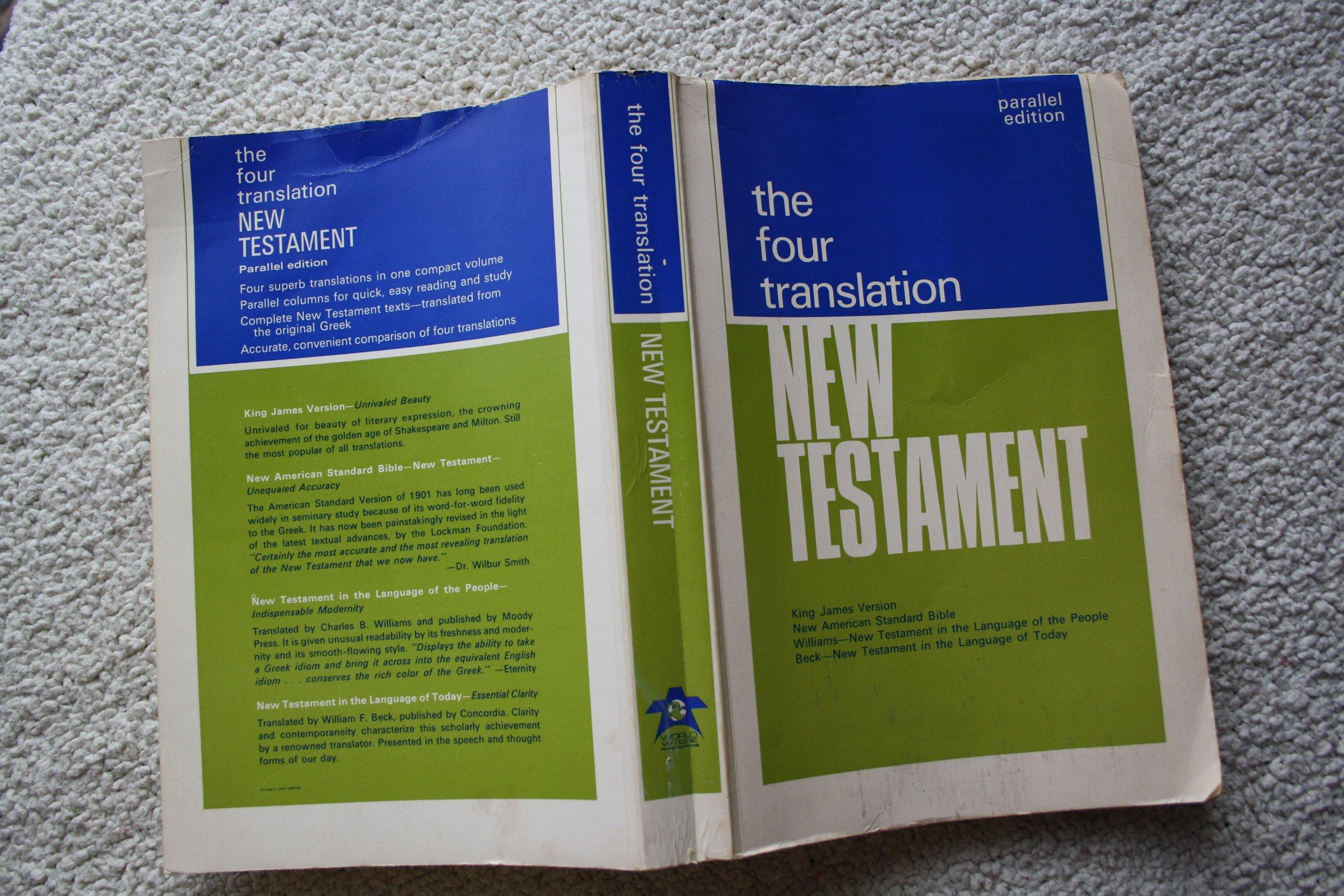 The Four Translation New Testament: King James Version
