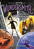 Wundersmith: The Calling of Morrigan Crow (Nevermoor Series Book 2)