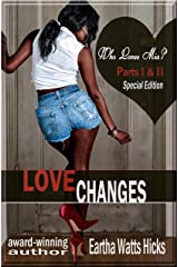 LOVE CHANGES: SPECIAL EDITION: Who Loves Mia? Kindle Edition