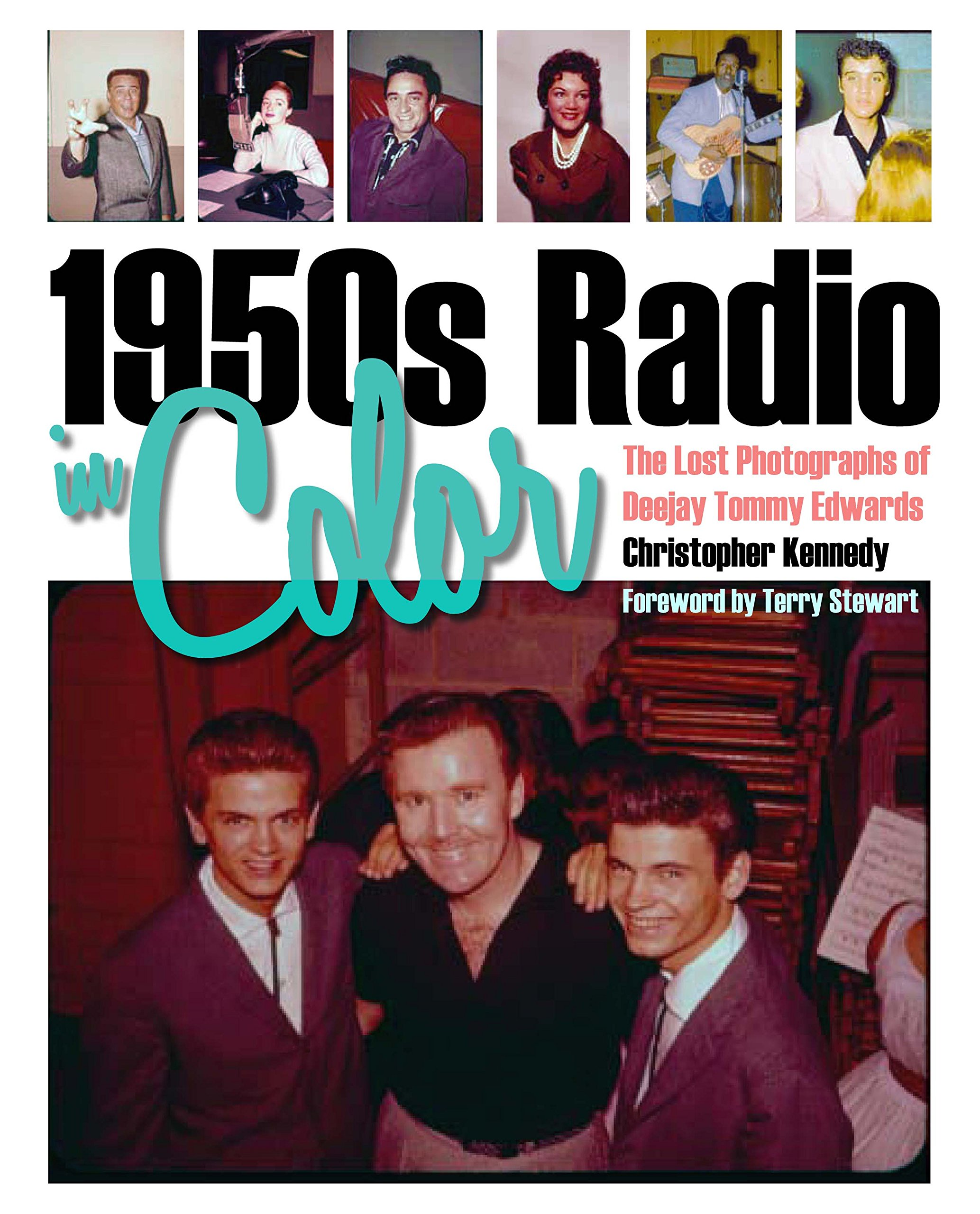 1950s Radio in Color The Lost Photographs of Deejay Tommy Edwards