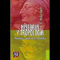 Historia y tropología. Ascenso y caída de la metáfora