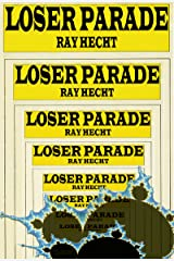 Loser Parade Kindle Edition