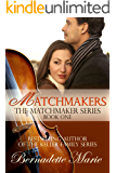 Matchmakers (The Matchmaker Series Book 1)