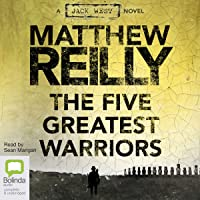 Five Greatest Warriors: Jack West Jr, Book 3