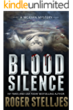 Blood Silence: A compelling crime thriller (McRyan Mystery Thriller and Suspense Series Book) (McRyan Mystery Series Book 6)