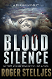Blood Silence: A gripping killer thriller (Mac McRyan Mystery Series Book)