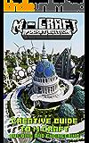 M-craft Building: Creative Guide to M-craft Building and Engineering( Minecraft Buildings , Minecraft Building Ideas , Minecraft Castle ,Minecraft Houses,Minecraft ... City,Minecraft Handbook) (English Edition)