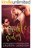 Double Dealing: A Menage Romance