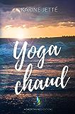 Yoga Chaud | Nouvelle lesbienne, romance lesbienne