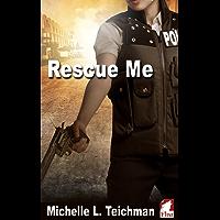 Rescue Me (English Edition)